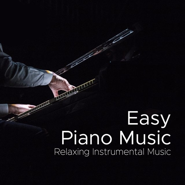 Listen to Easy Piano Music: Relaxing Instrumental Music, Most