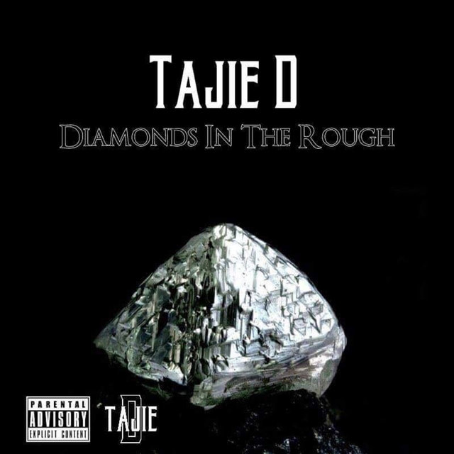 Diamonds in the Rough by Tajie D on TIDAL