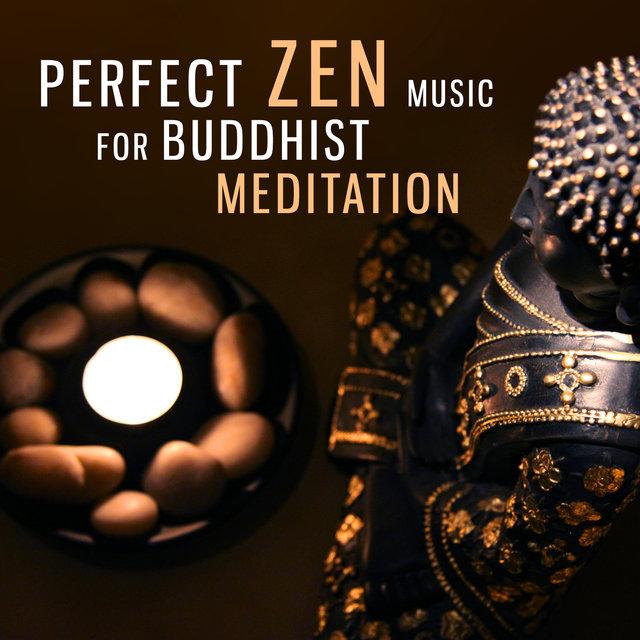 Perfect Zen Music for Buddhist Meditation: Oriental Tracks, Relaxing