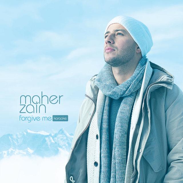 Forgive Me (Karaoke Version) by Maher Zain on TIDAL