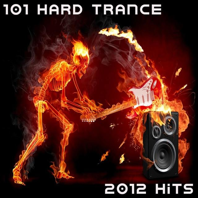 101 Hard Trance Hits (Best of Top Electronic Dance, Acid, Techno