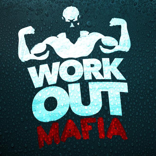 Workout Mafia by Workout Mafia on TIDAL