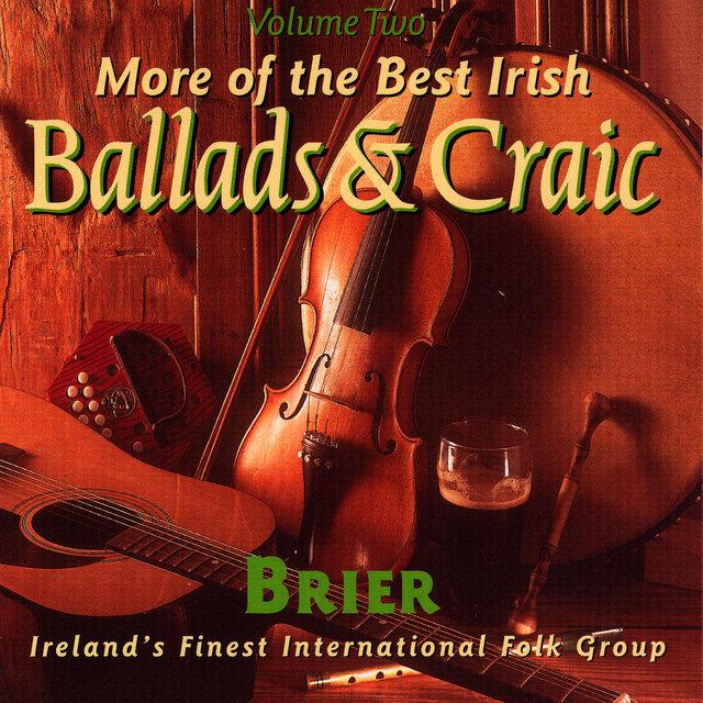 The Best Irish Ballads & Craic - Volume 2 by Brier on TIDAL