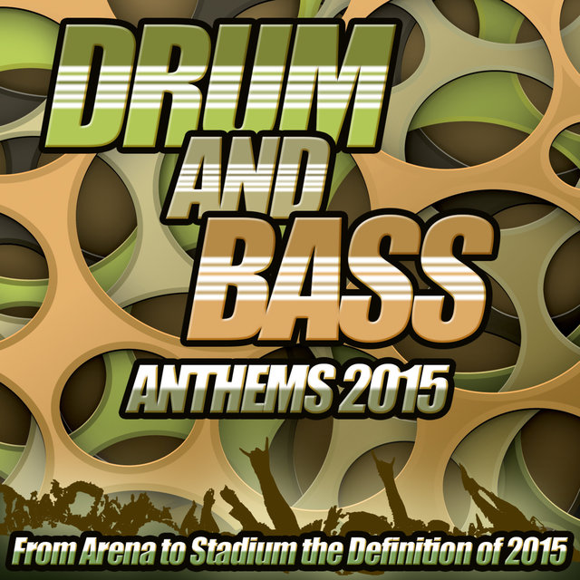 Drum and Bass Anthems 2015 - From Stadium Arena to Dub Step