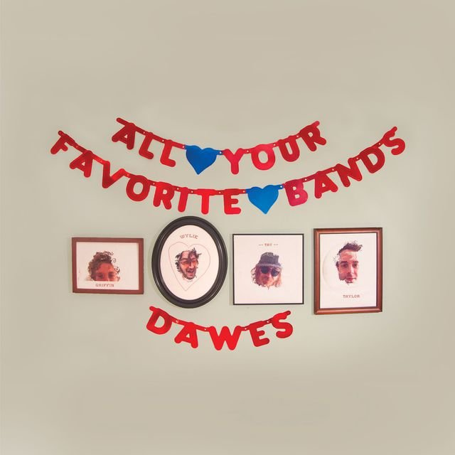 Dawes 5 Albums That Changed My Life
