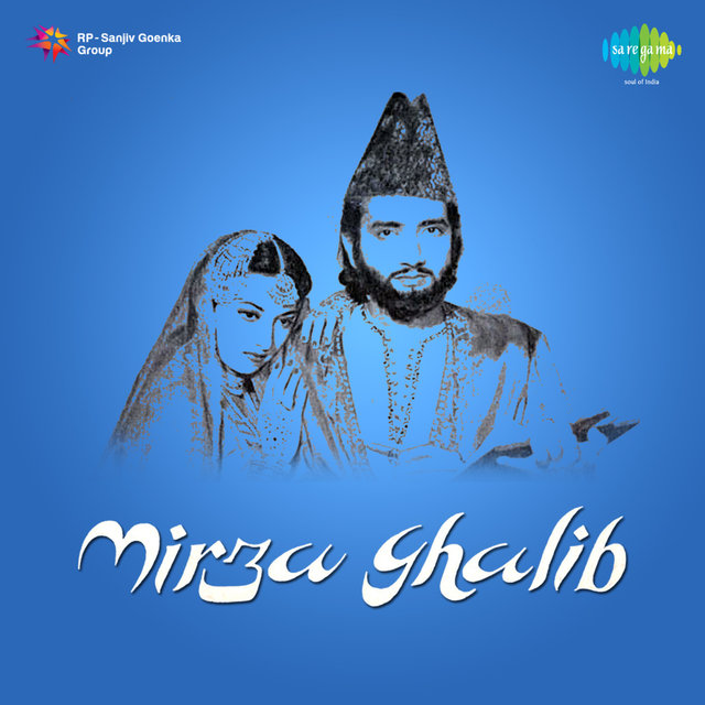 Mirza Ghalib (Original Motion Picture Soundtrack) by Ghulam