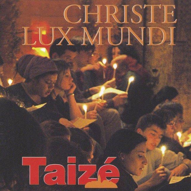 Christe Lux Mundi by Taizé on TIDAL