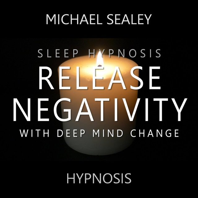 Listen to Sleep Hypnosis: Release Negativity with Deep Mind Change