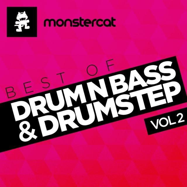 Monstercat - Best of DNB/Drumstep, Vol  2 by Monstercat on TIDAL
