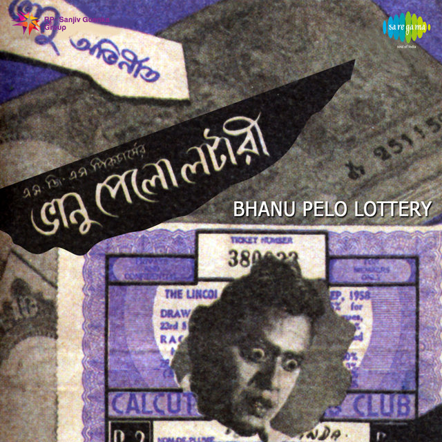 Listen to Bhanu Pelo Lottery (Original Motion Picture