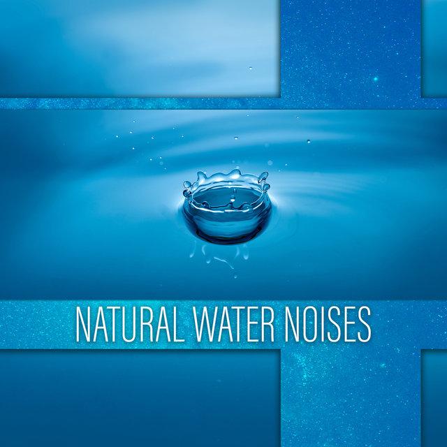 Listen to Natural Water Noises: 50 Sleepy Tracks to Help You Sleep
