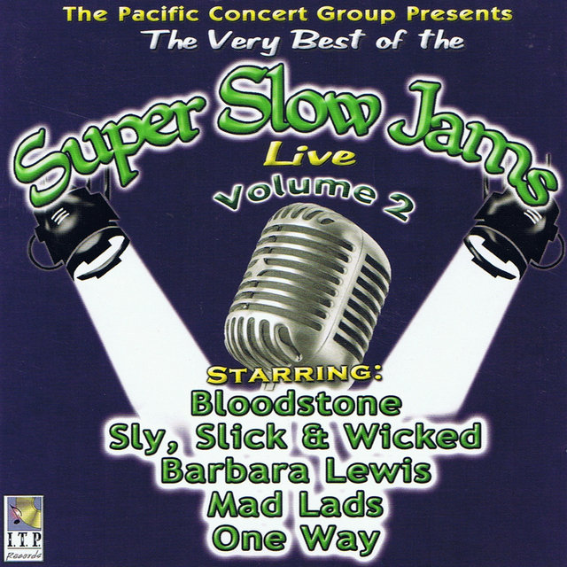 Listen to Super Slow Jams Vol  2 (Live) by Various Artists