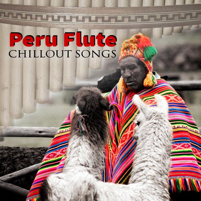 Peru Flute Chillout Songs – Healing & Relaxing Native
