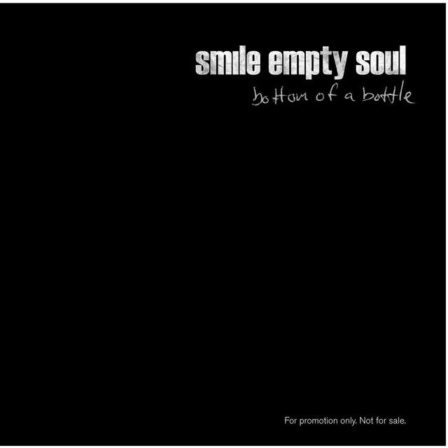 Bottom Of A Bottle (Online Music) by Smile Empty Soul on TIDAL