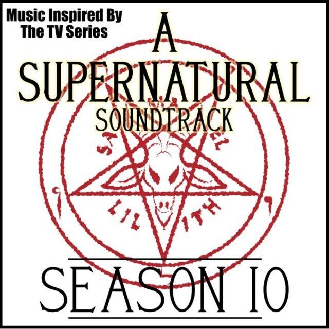 Listen to A Supernatural Soundtrack: Season 10 (Music