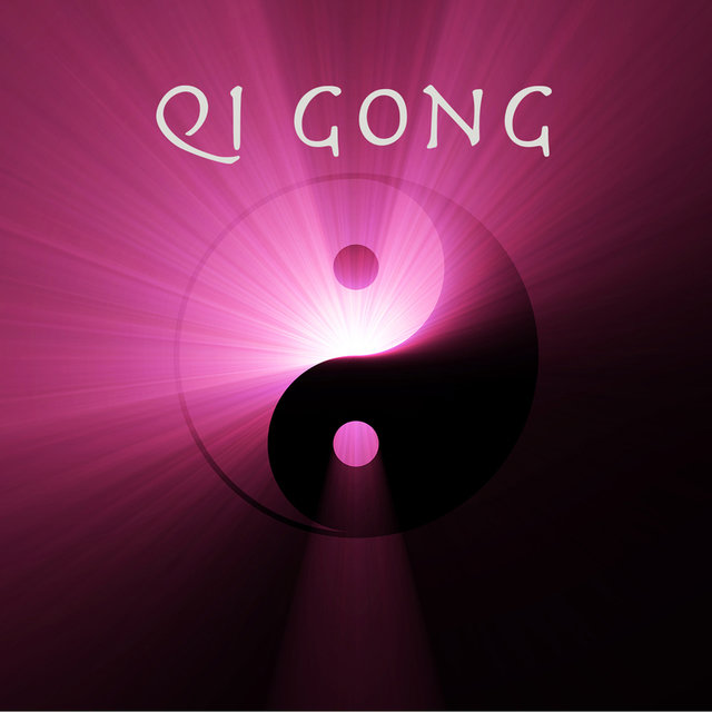 Qi Gong: Soothing Relaxing Sounds for Qigong Exercises, Yoga
