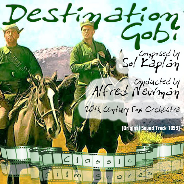 Destination Gobi (Original Motion Picture Soundtrack) by