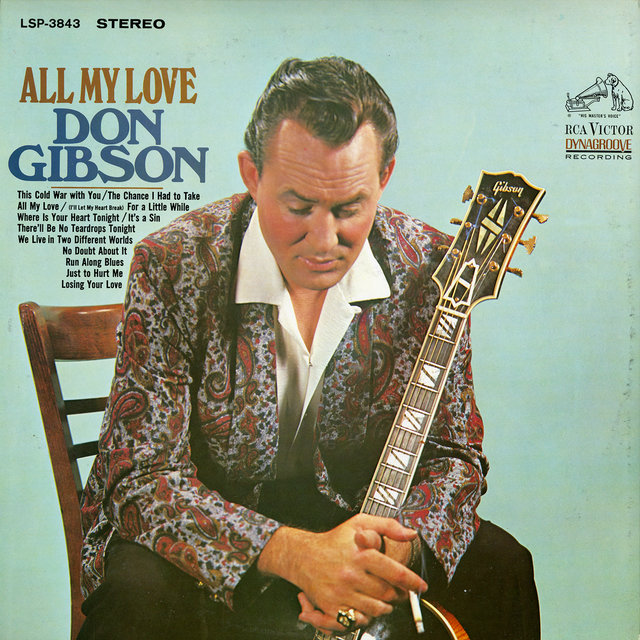 All My Love by Don Gibson on TIDAL