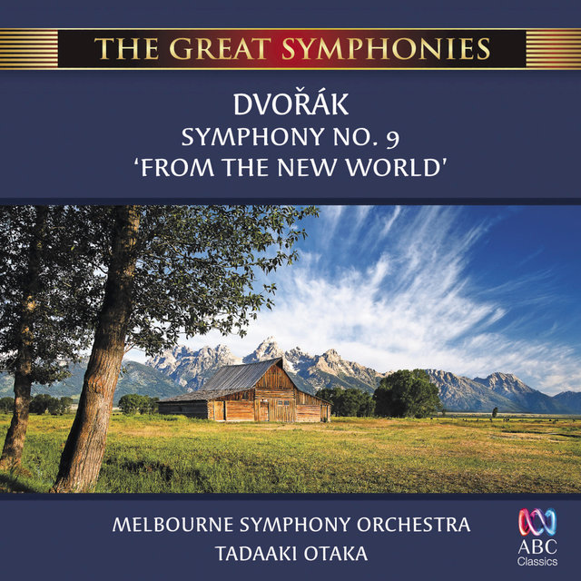 Dvořák: Symphony No  9 'From The New World' by Melbourne Symphony