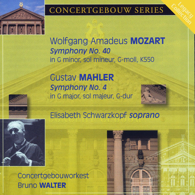 Mozart: Symphony No  40 & Mahler: Symphony No  4 by