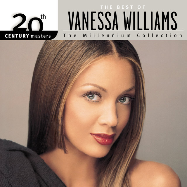 The Best Of Vanessa Williams 20th Century Masters The
