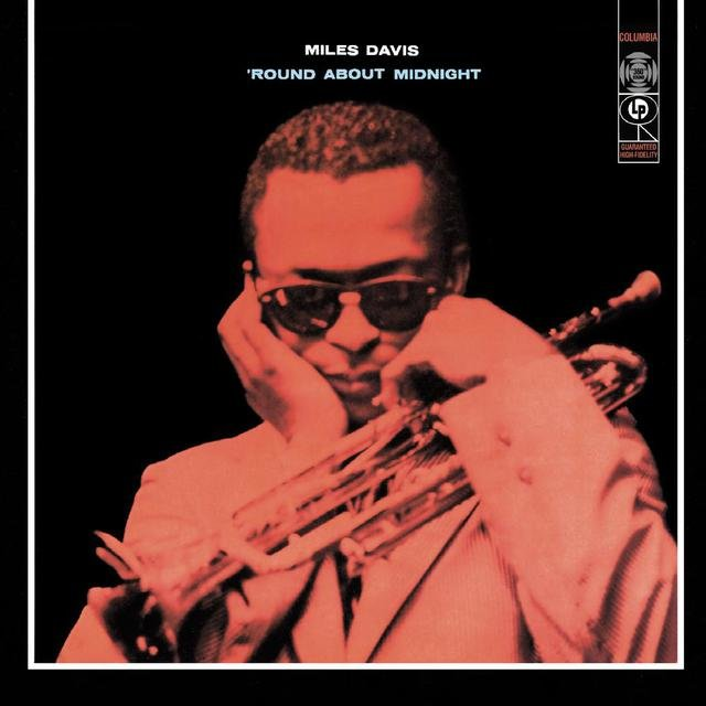 Round About Midnight (Mono Version) by Miles Davis on TIDAL