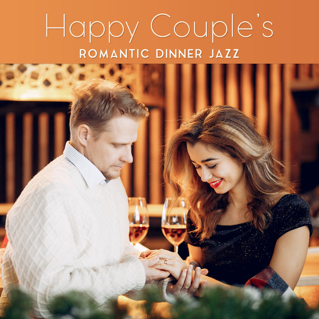 Happy Couple's Romantic Dinner Jazz: 2019 Instrumental