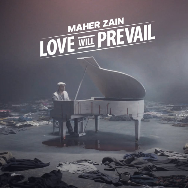 Love Will Prevail (Song for Syria) by Maher Zain on TIDAL