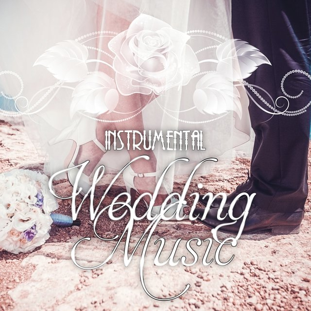 Listen to Instrumental Wedding Music – Romantic Music for