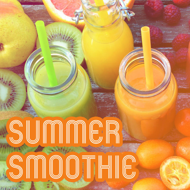 Summer Smoothie – Chill Out Music 2017, Summer Hits, Lounge