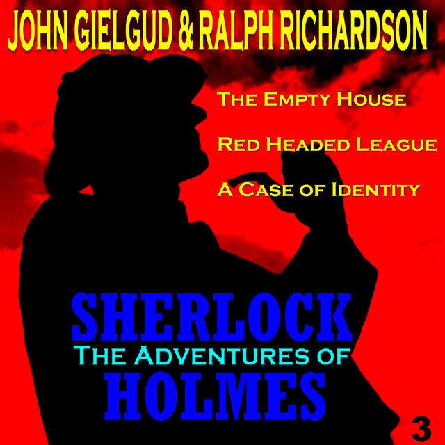 The Adventures of Sherlock Holmes Vol  3 by John Gielgud on