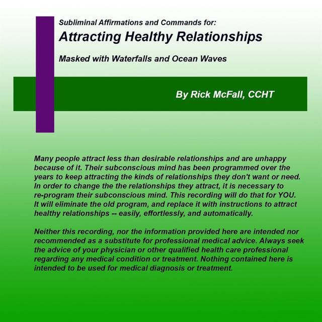Attracting Healthy Relationships: Subliminal Nature Sounds and