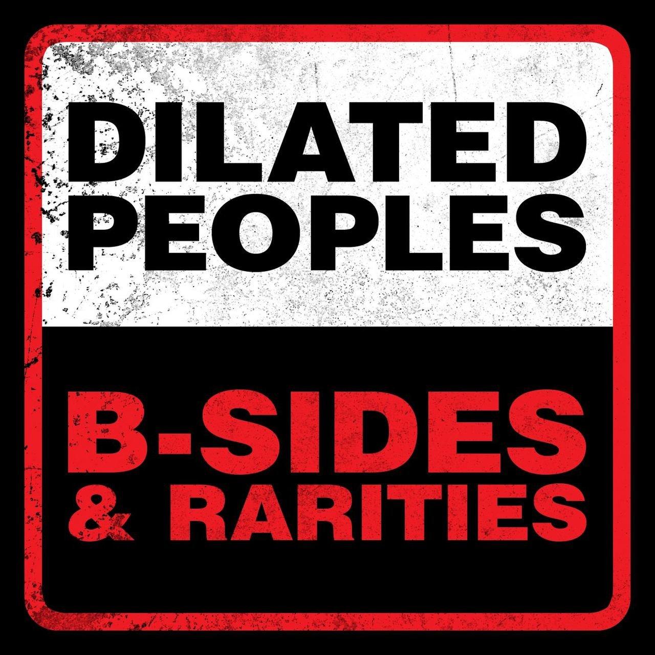 Resultado de imagen para Dilated Peoples - B-Sides & Rarities