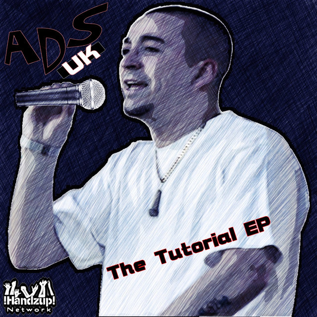 The Tutorial EP by ADS-UK on TIDAL