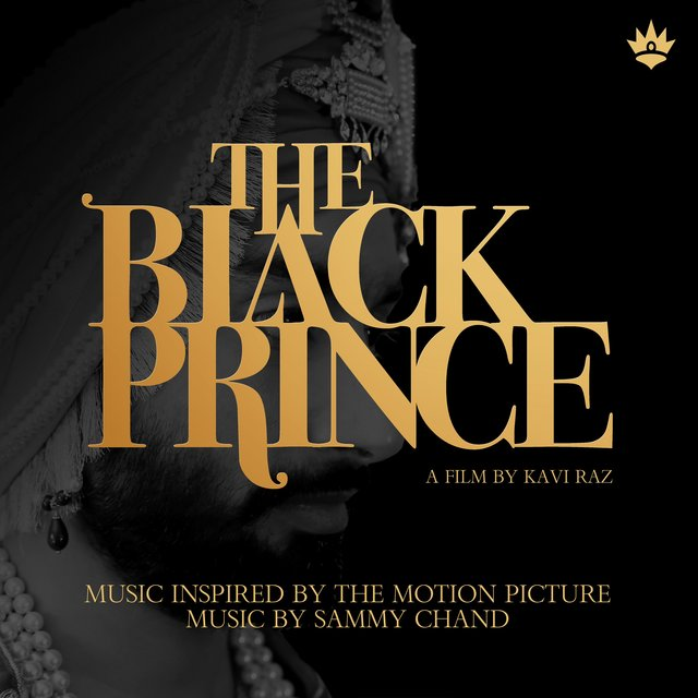 Listen to The Black Prince (Music Inspired by the Motion
