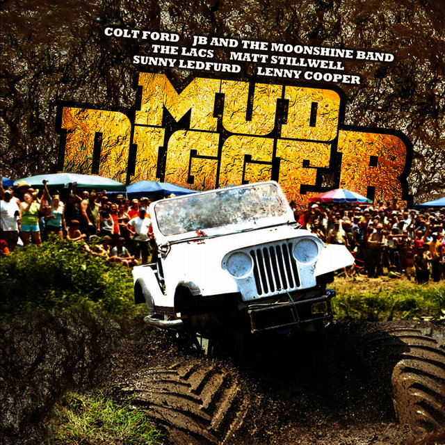Shindig Feat The Lacs Colt Ford By Mud Digger On Tidal