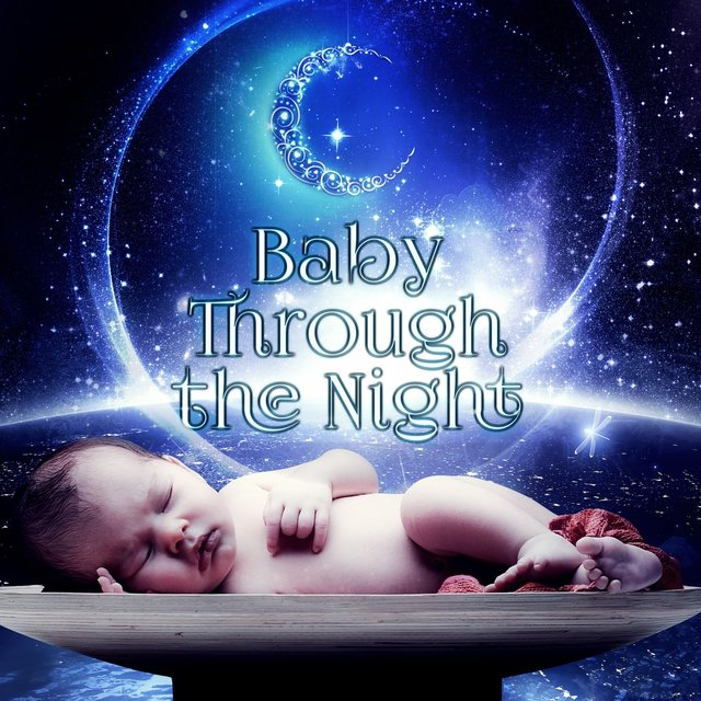 Baby Through The Night – Babies Sleeping with Classical