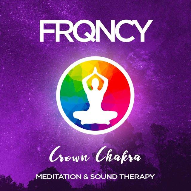 Crown Chakra (Sahasrara) - 486Hz - Meditation & Sound