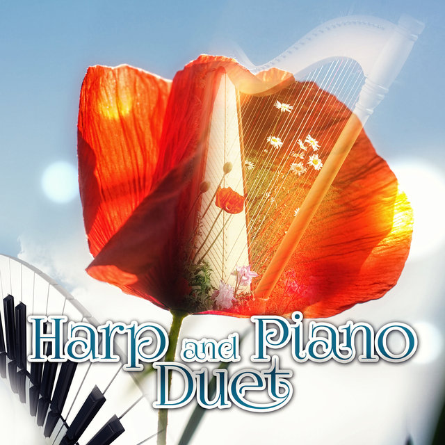 Harp and Piano Duet – Top 30 Beautiful Pieces, Relax with