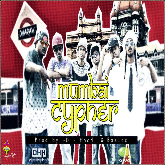 Mumbai Cypher (feat  Stony Psyko, Tod Fod, Kinga Rhymes