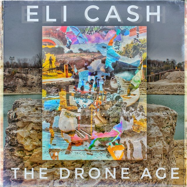 Listen to The Drone Age by Eli Cash on TIDAL