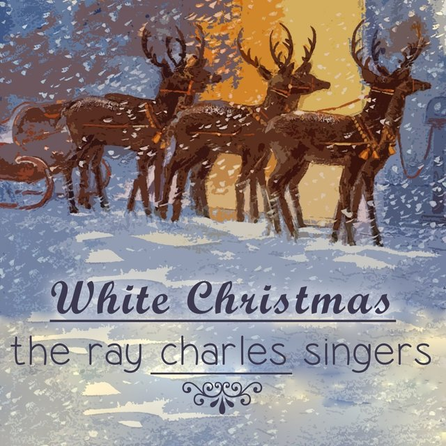 Ray Charles Christmas.Listen To White Christmas By The Ray Charles Singers On Tidal