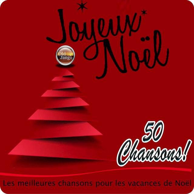 Adeste Fideles Joyeux Noel.Joyeux Noel Les Meilleures Chansons Pour Les Vacances De