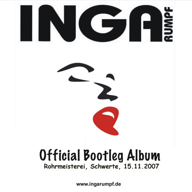 Listen to Official Bootleg Album: Schwerte Rohrmeisterei by Inga