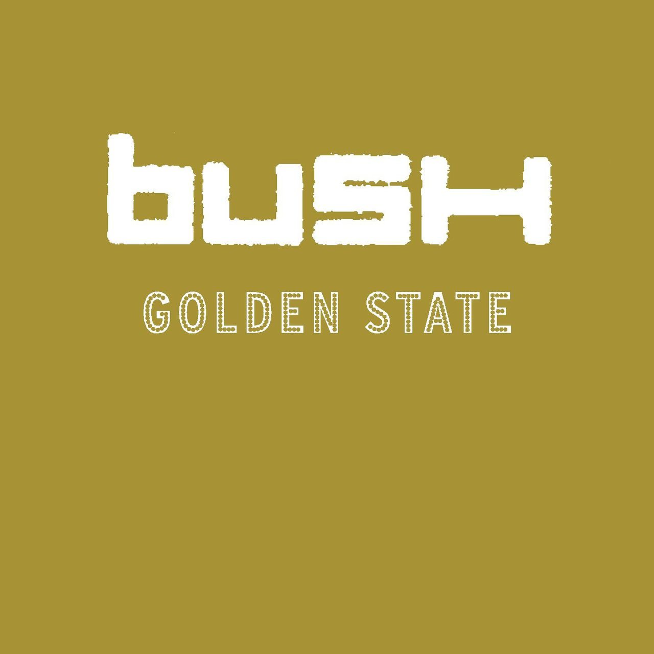 Image result for BUSH GOLDEN STATE