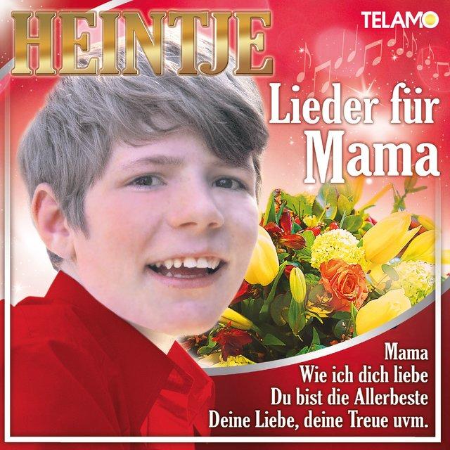 Listen To Lieder Für Mama By Heintje On Tidal