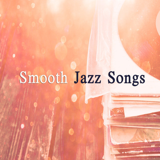 Smooth Jazz Songs by New York Jazz Lounge on TIDAL