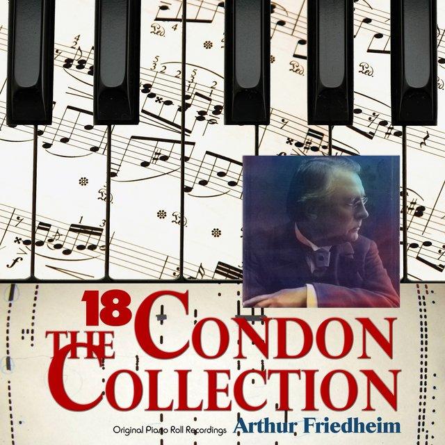 The Condon Collection, Vol  18: Original Piano Roll