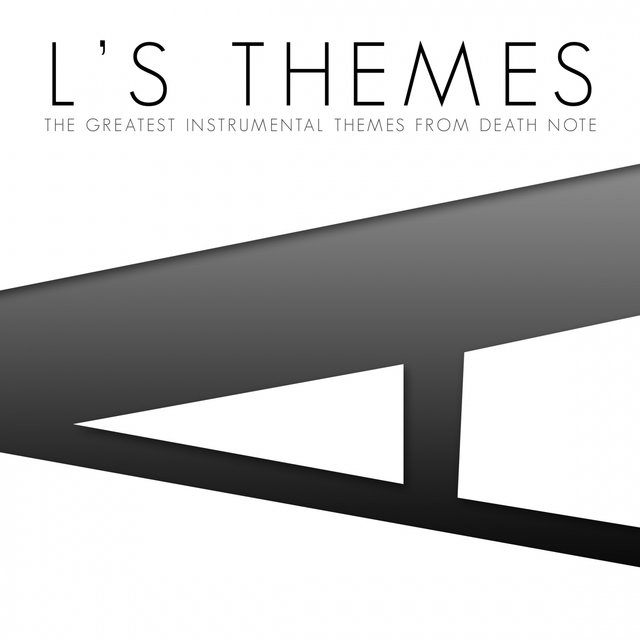 L's Themes (The Greatest Instrumental Themes from Death Note