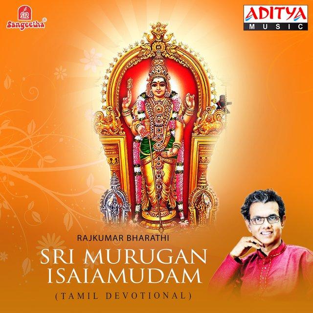 Sri Murugan Isaiamudam by Rajkumar Bharathi on TIDAL